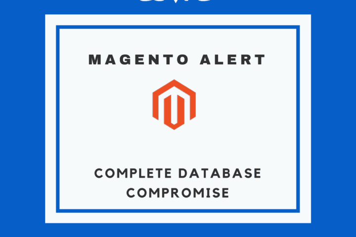 Magento Vulnerability puts Users on Red Alert