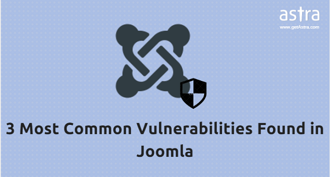3 Most Common Vulnerabilities found in Joomla