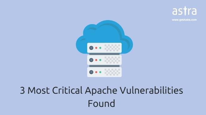 3 Most Common Apache Vulnerability Found