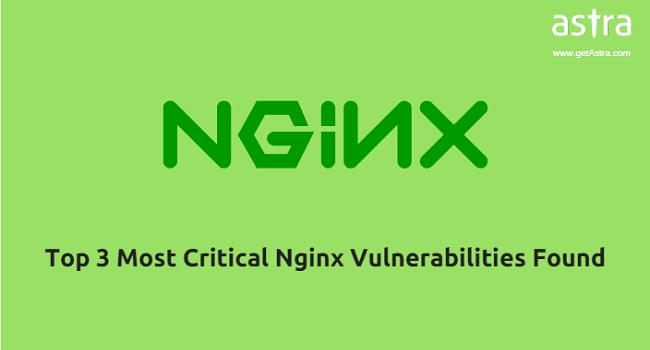 'Top 3 Most Critical Nginx Vulnerabilities Found'