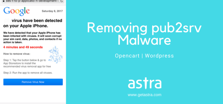 Removing Pub2srv malware from Opencart & WordPress