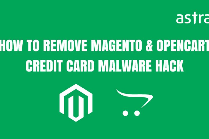 How to Remove OpenCart & Magento Credit Card Malware Hack?