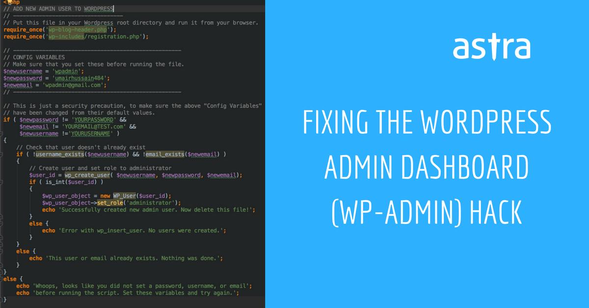 How to fix WordPress admin dashboard (wp-admin) hack - Astra Web
