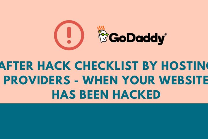 After Hack Checklist by Hosting Providers – When your website has been hacked