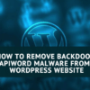 How to remove the Backdoor: PHP/apiword malware from your WordPress website