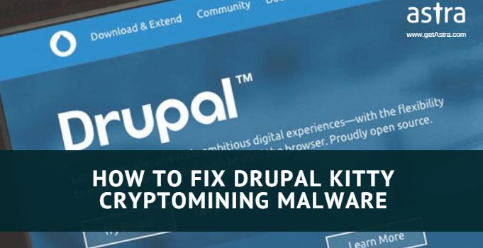 Drupal Exploit: Kitty Cryptomining Malware