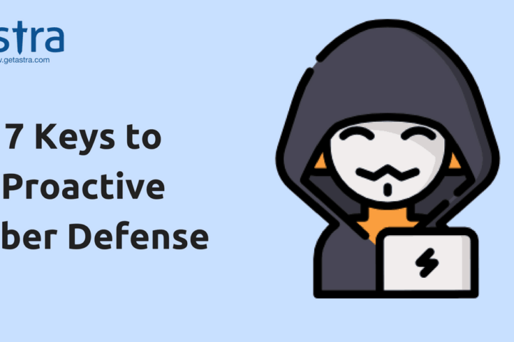 7 Keys to Proactive Cyber Defense