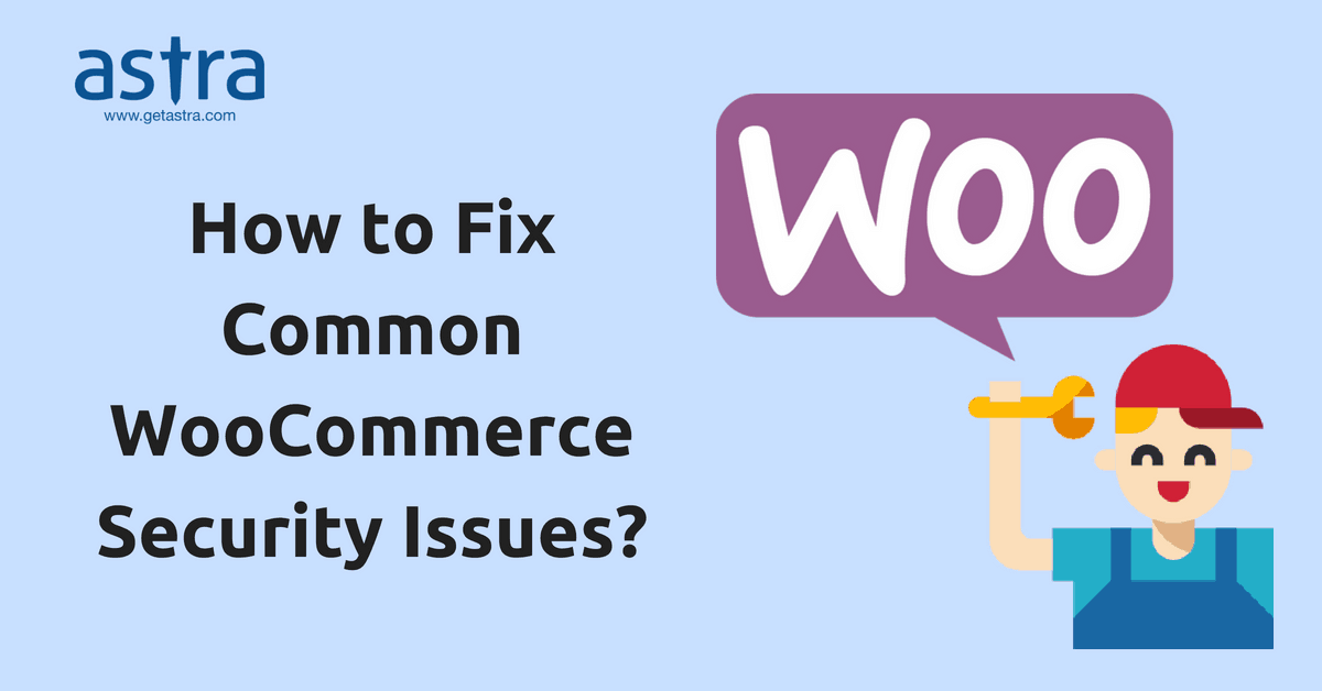 Woocommerce Security How To Safeguard You Freshly Installed E