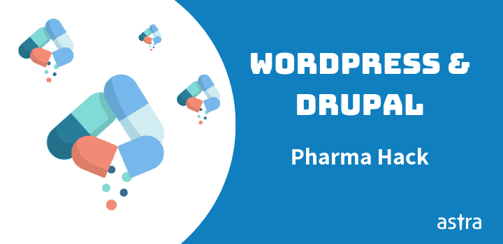 Pharma Hack: Spam Results in WordPress and Drupal. How to Fix Google Viagra Hack?