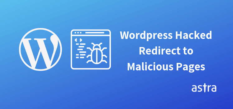 WordPress Hacked Redirect? Fixing Malicious Redirects in