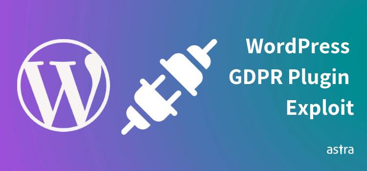 WordPress GDPR Plugin Exploited or Hacked  URL Changed to Pastebin