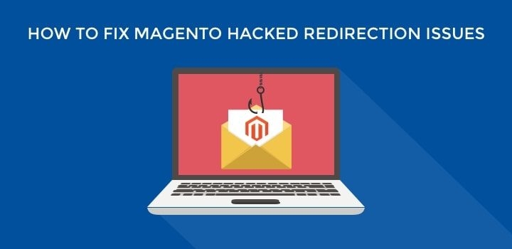 How to Detect and Clean Spam Redirections in Magento?
