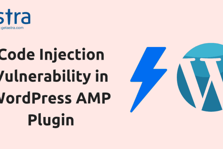 WordPress AMP Plugin Exploited: Code Injection Vulnerability