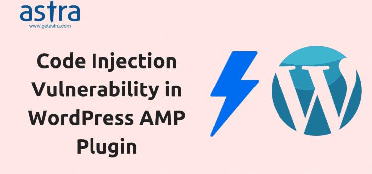 WordPress AMP Plugin Exploited: Code Injection Vulnerability