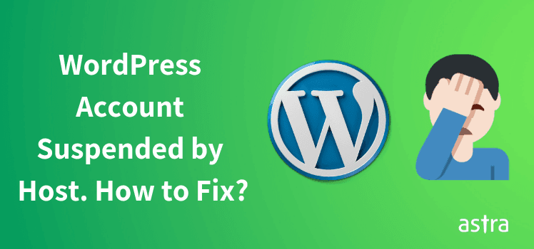 48acfa363 WordPress Account Suspended Because of Malware. How to Fix Account  Suspension by Host