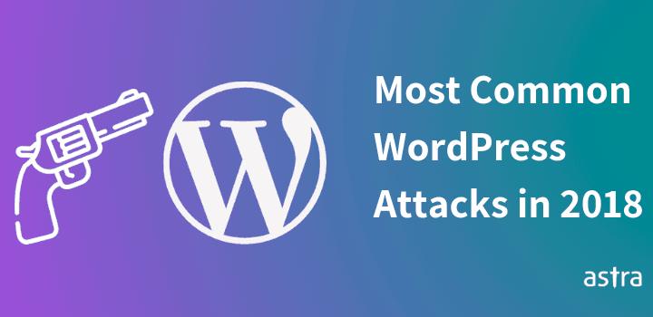 How Hackers Exploited your WordPress Website in 2018