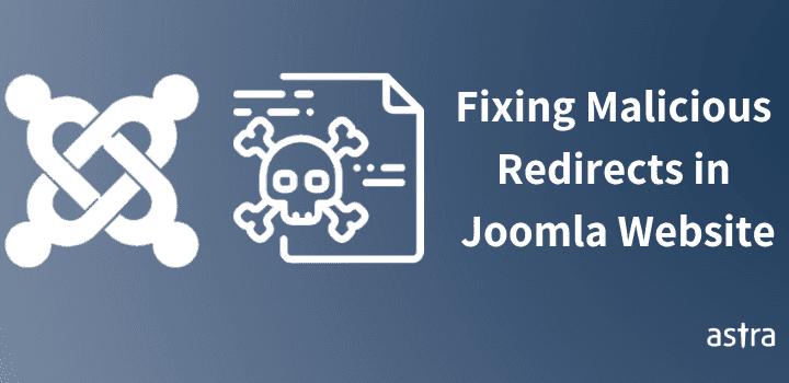 Joomla Malware Redirect Hack – How To Detect & Fix It