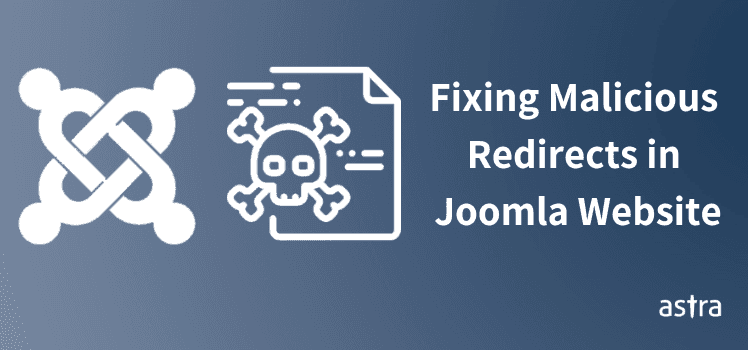 Joomla Malware Redirect Hack - How To Detect & Fix It