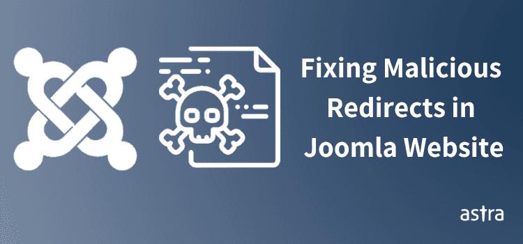 Joomla Malware Redirect Hack - How To Detect & Fix It