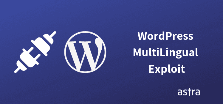 WordPress MultiLingual Exploit