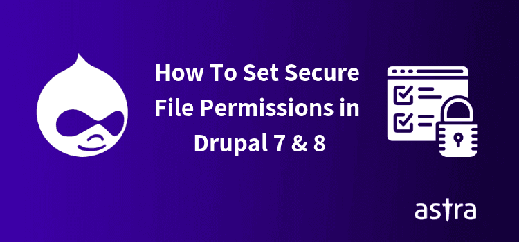 Drupal File Permissions: A Complete Guide With Video Tutorial