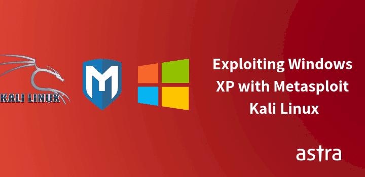 Metasploit Basics for Beginners – Exploiting Windows XP (MS08–067) with Metasploit (KaliLinux)  – Part 1