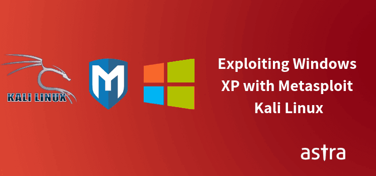 How to Hack Windows XP Using Metasploit [MS08–067]