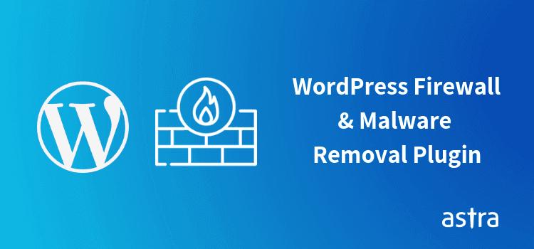 WordPress Firewall Plugin & Hack Removal