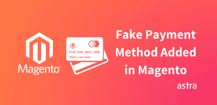 Fake Payment Method Added in Magento Store – Credit Card Info Getting Leaked