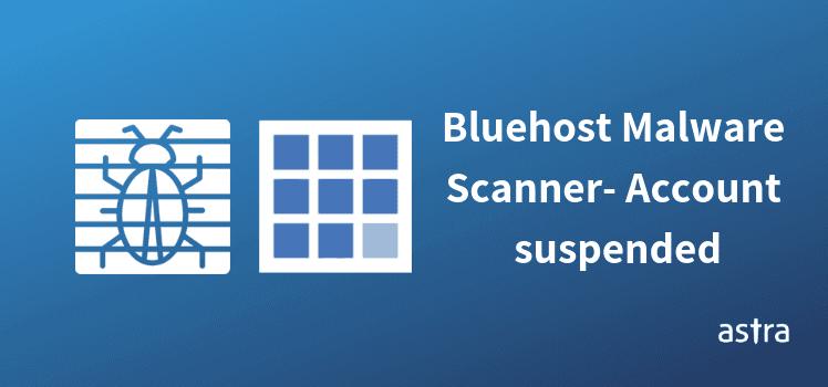 Bluehost Malware Scanner