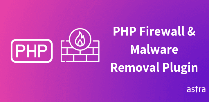 PHP Web Application Firewall & Hack Removal Plugin