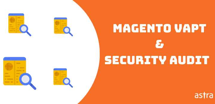 Comprehensive Guide On Magento Penetration Testing – Tools, Checklist & Sample Report