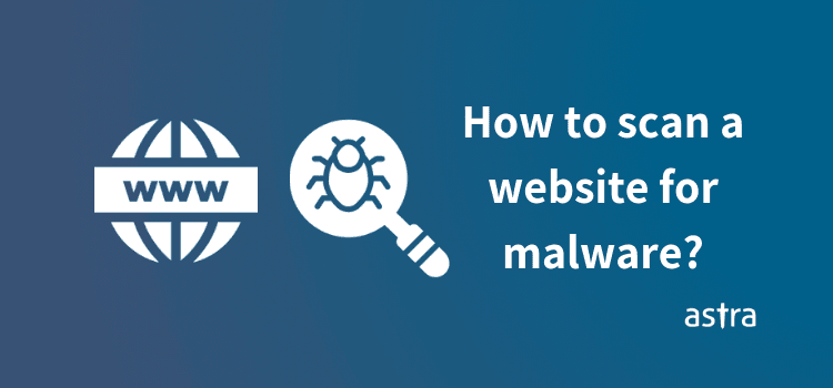 How to scan website for malware