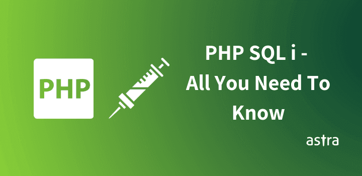 PHP SQL Injection: All You Need To Know