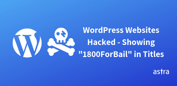 """WordPress Websites Showing """"1800ForBail – One+Number"""" As Titles"""