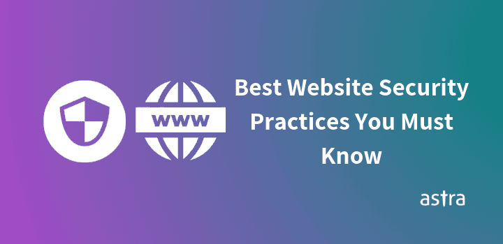 13 Best Website Security Practices You Must Know in 2020
