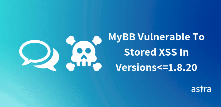 PHP Open-Source Forum Software MyBB Vulnerable to Stored XSS – Exploited