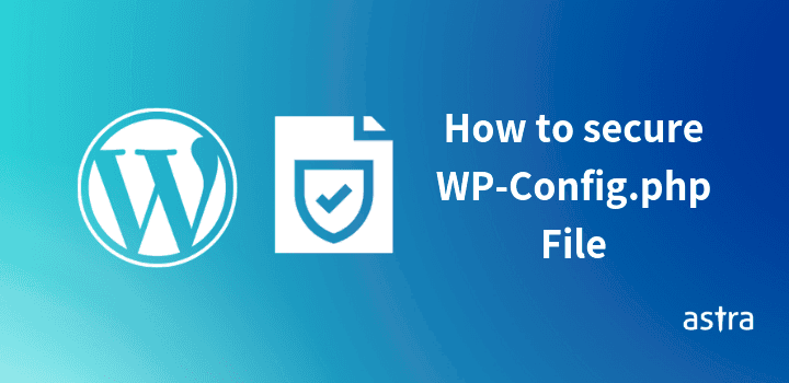 How to secure WP-Config.php File