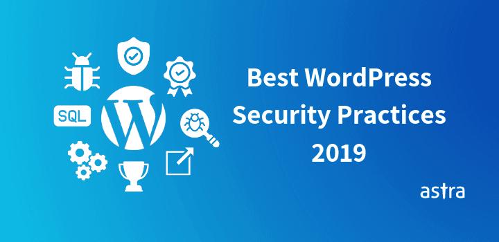 25 Best WordPress Security Practices (2019)