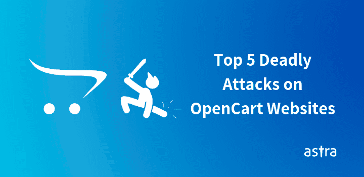OpenCart Security Issues – Top Attacks on OpenCart