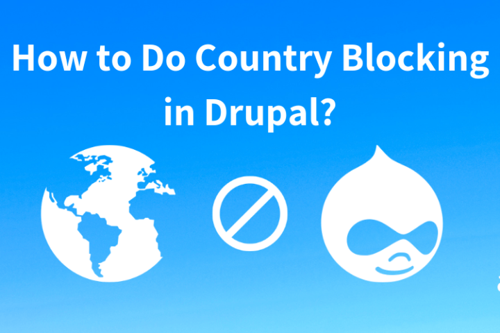 How To Do Country Blocking in Drupal?