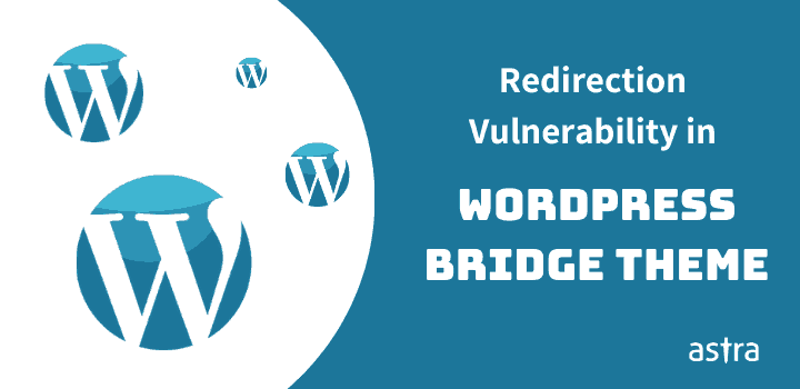 Critical Redirection Vulnerability in WordPress Bridge Theme