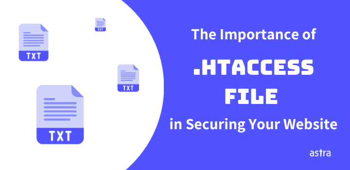 "The Importance of "".htaccess"" File in Securing Your Website"