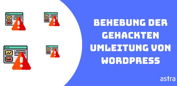Beheben des WordPress Redirect Hack – WordPress-Site, die zu einer anderen Site umleitet
