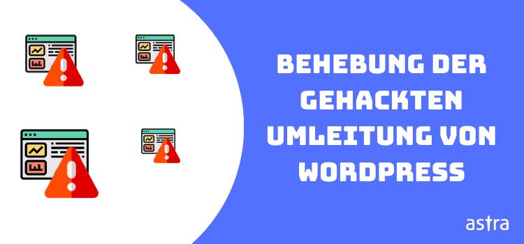 Behebung der gehackten Umleitung von WordPress