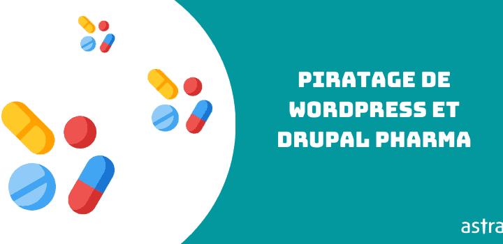 Résultats du spam pharmaceutique dans WordPress et Drupal. Comment réparer Google Viagra Hack?
