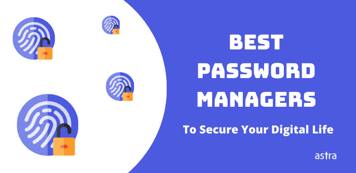 The 3 Best Password Managers To Secure Your Digital Life