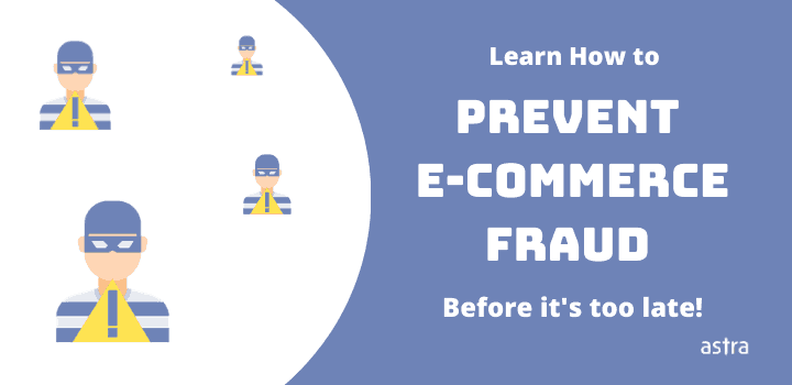 Learn How to Prevent E-commerce Fraud Before It's Too Late!