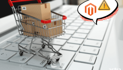 6 Critical Magento Security Threats You Should Keep An Eye For